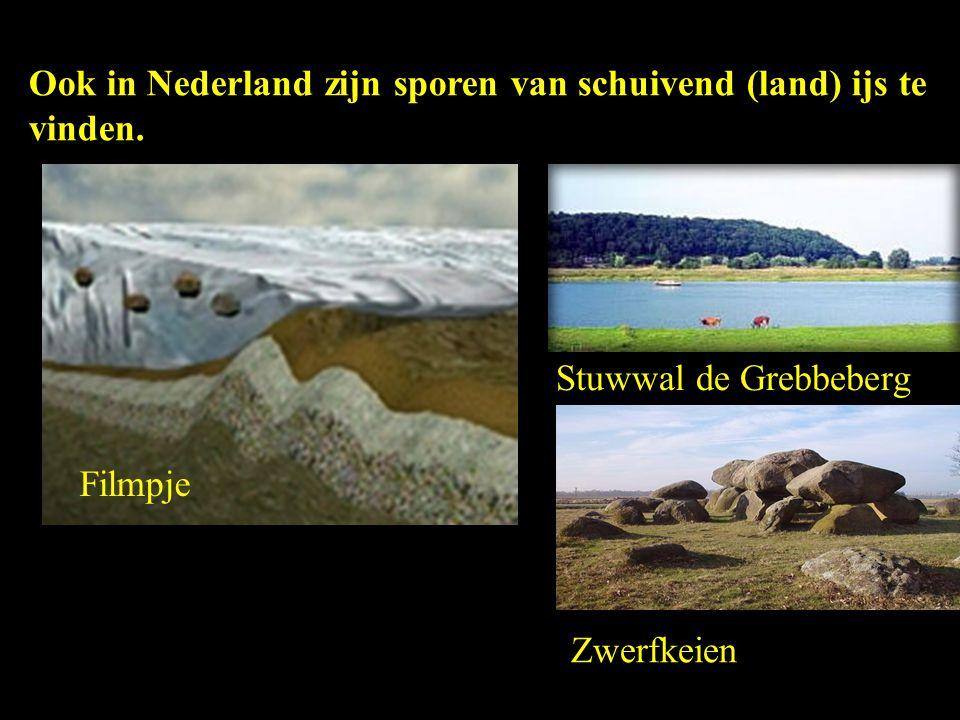 Ook in Nederland zijn sporen van schuivend (land) ijs te vinden. Stuwwal de Grebbeberg Zwerfkeien Filmpje