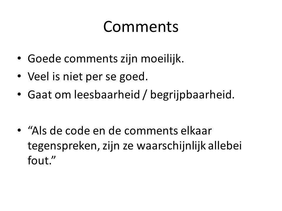 Comments Goede comments zijn moeilijk.Veel is niet per se goed.