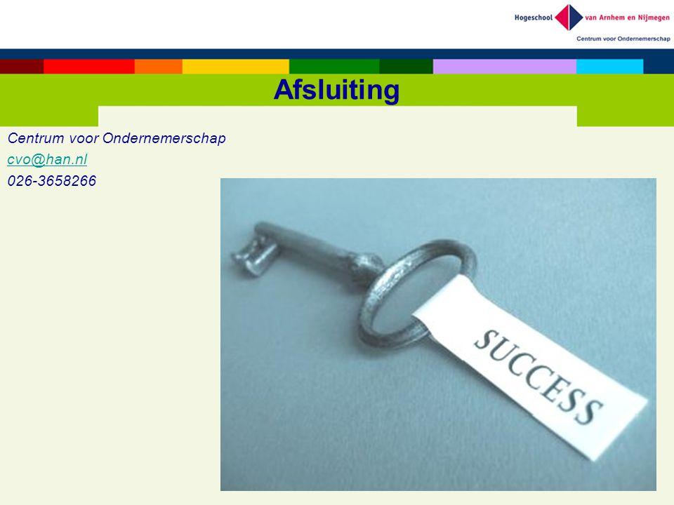 Afsluiting Centrum voor Ondernemerschap cvo@han.nl 026-3658266