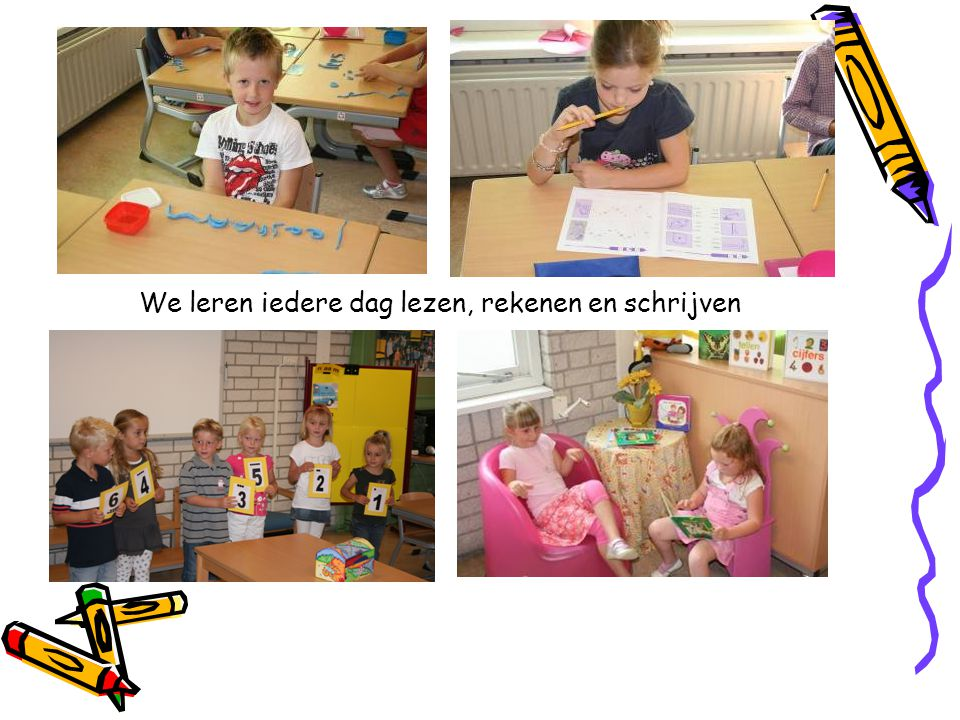 We leren iedere dag lezen, rekenen en schrijven