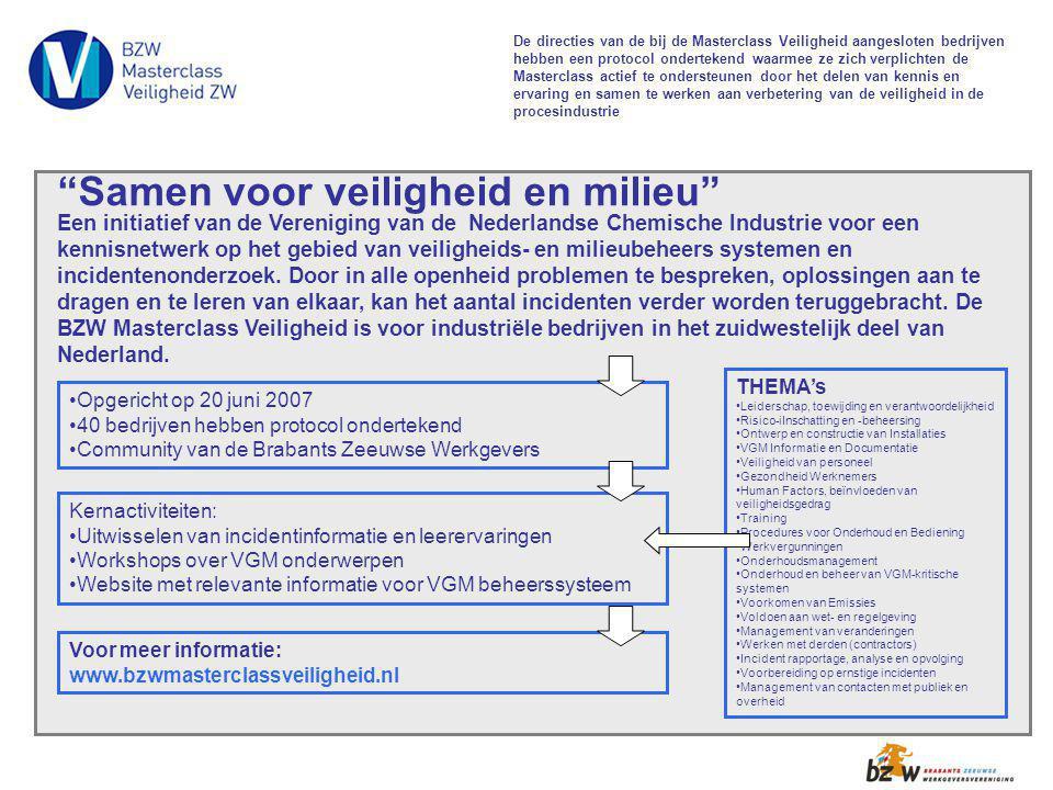 Kernactiviteiten: Uitwisselen van incidentinformatie en leerervaringen Workshops over VGM onderwerpen Website met relevante informatie voor VGM beheer