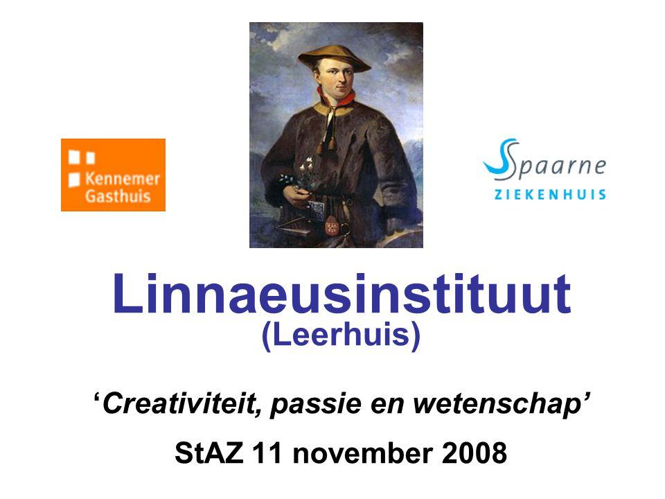 Linnaeusinstituut (Leerhuis) 'Creativiteit, passie en wetenschap' StAZ 11 november 2008