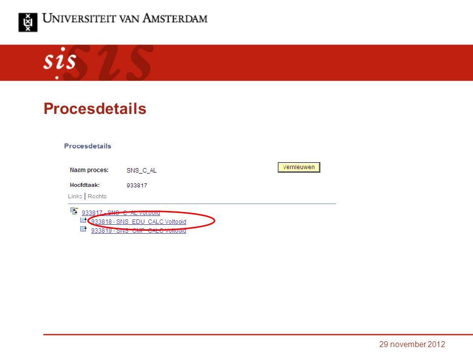 29 november 2012 Procesdetails