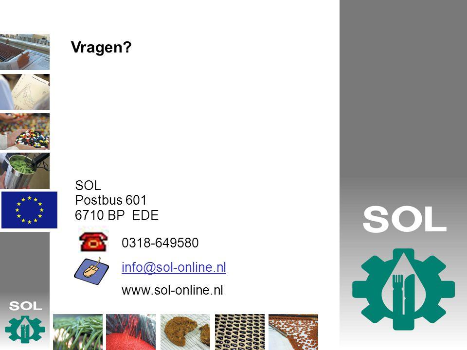 SOL Postbus 601 6710 BP EDE 0318-649580 info@sol-online.nl www.sol-online.nl Vragen?