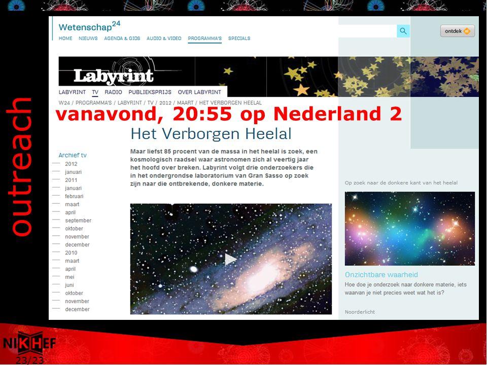 23/23 outreach vanavond, 20:55 op Nederland 2
