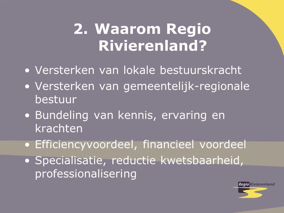 2.Waarom Regio Rivierenland.
