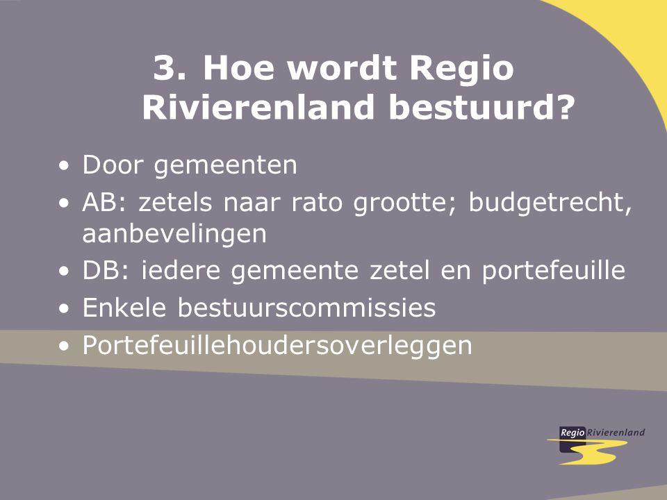3.Hoe wordt Regio Rivierenland bestuurd.