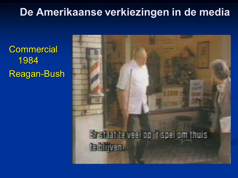 De Amerikaanse verkiezingen in de media Commercial 1984 Reagan-Bush