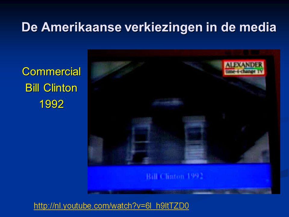 De Amerikaanse verkiezingen in de media Commercial Bill Clinton 1992 http://nl.youtube.com/watch?v=6l_h9ltTZD0