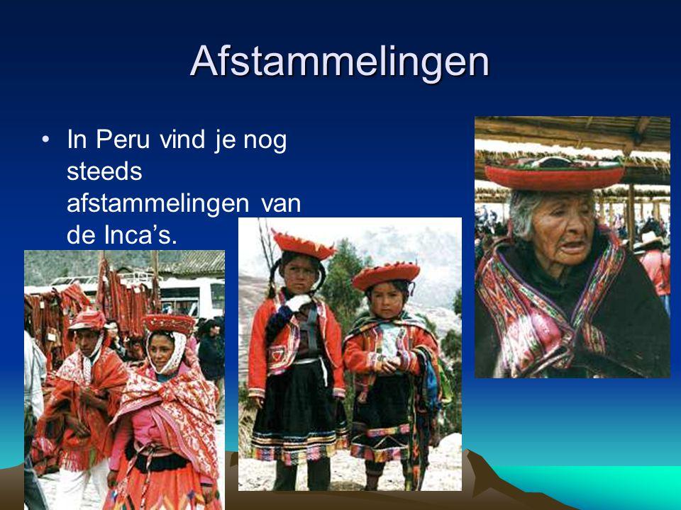 Afstammelingen In Peru vind je nog steeds afstammelingen van de Inca's.