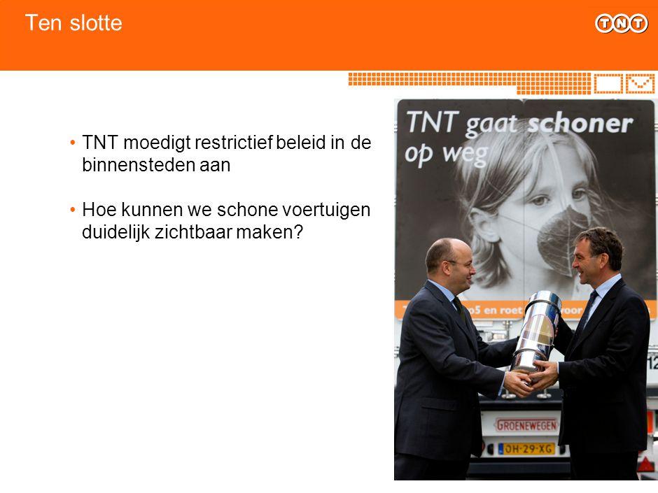 Ten slotte TNT moedigt restrictief beleid in de binnensteden aan Hoe kunnen we schone voertuigen duidelijk zichtbaar maken?