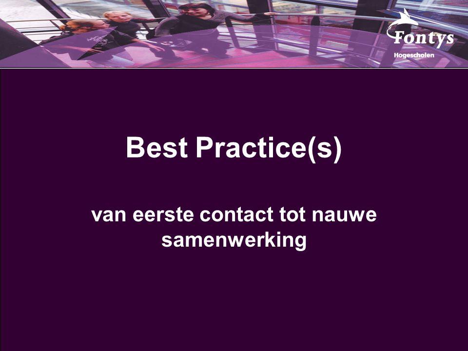 Best Practice(s) van eerste contact tot nauwe samenwerking