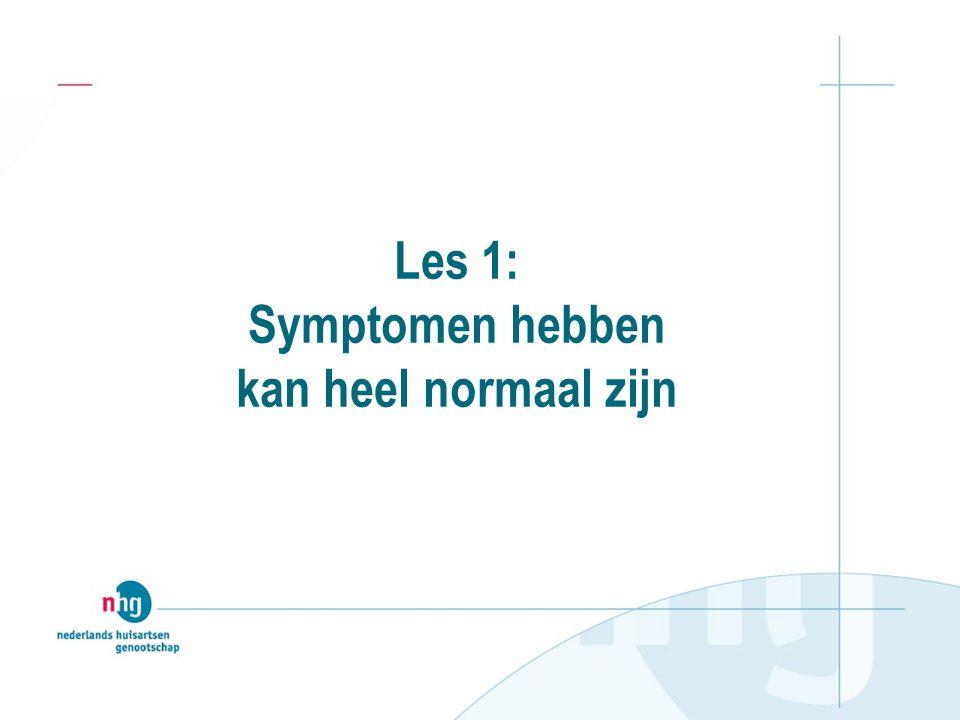 PROGRAMMA DAG 2 Inventariseren ervaringen & vragen Klachtenregistratie Reattributie Plan maken met patiënt Toepassen en huiswerk Afronden