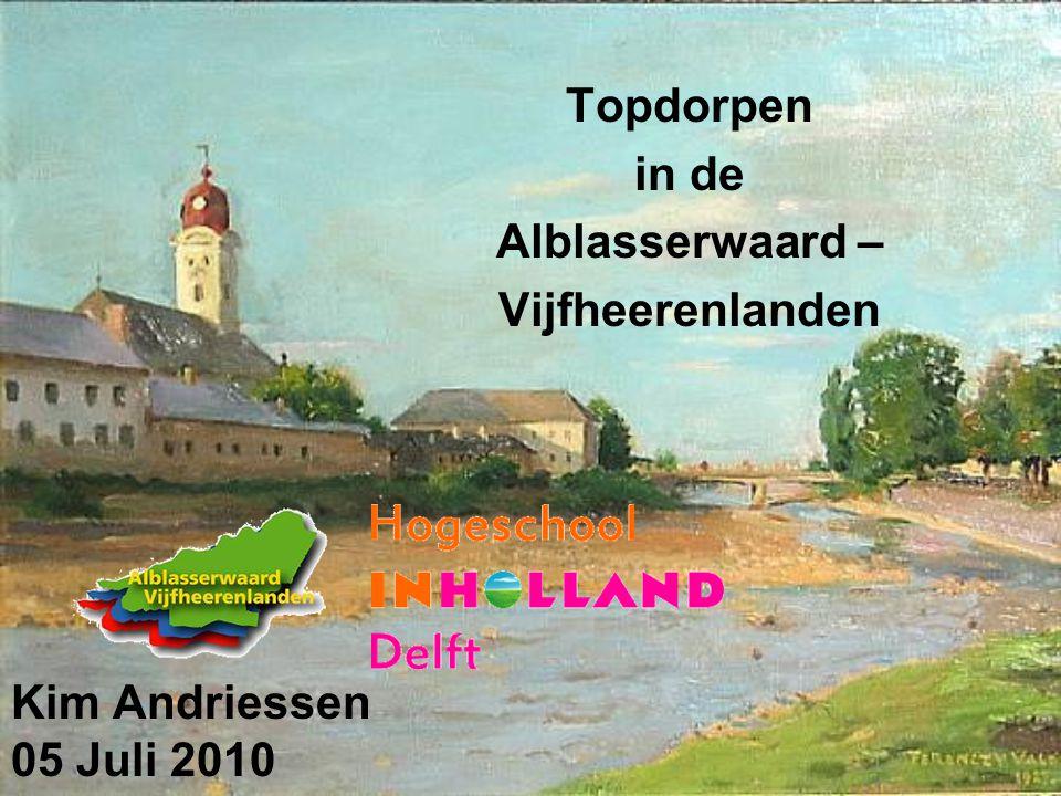 Kim Andriessen 05 Juli 2010 Topdorpen in de Alblasserwaard – Vijfheerenlanden