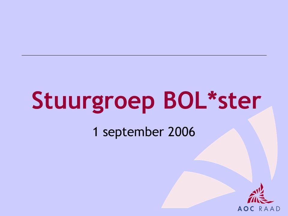 Stuurgroep BOL*ster 1 september 2006