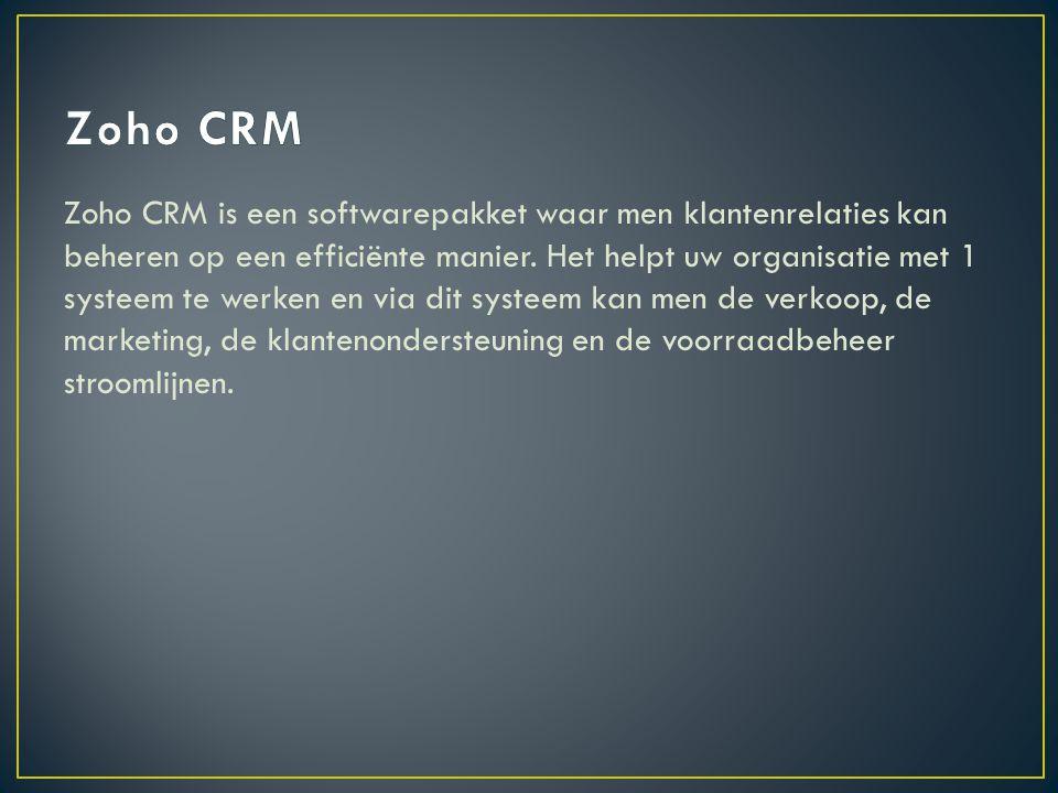 Zoho CRM is een softwarepakket waar men klantenrelaties kan beheren op een efficiënte manier.