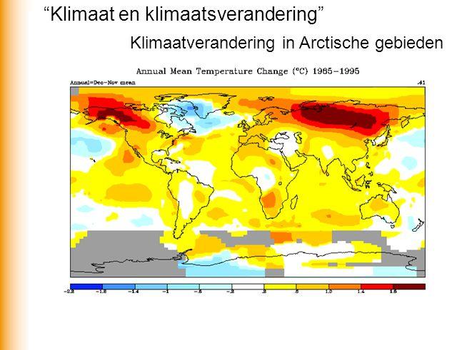 Klimaatverandering in Arctische gebieden Klimaat en klimaatsverandering