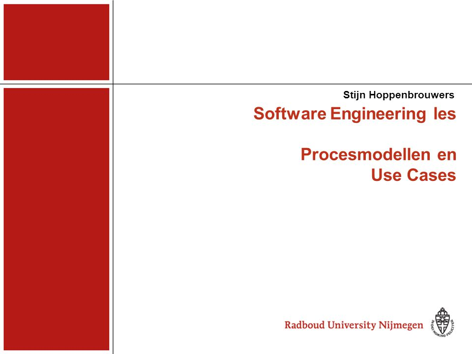 2 Op te leveren Requirements (procesmodellen, use cases, domeinmodellen, bedrijfsregels) Interface ontwerp, Implementatie (met Cordys Process Factory), Gebruikersdocumentatie, Testontwerp- en rapporten (technisch en gebruikstest), Evaluaties (proces, produkt)