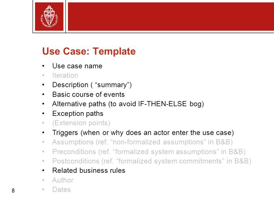 9 Een Use Case Diagram: overzicht van UCs en actoren