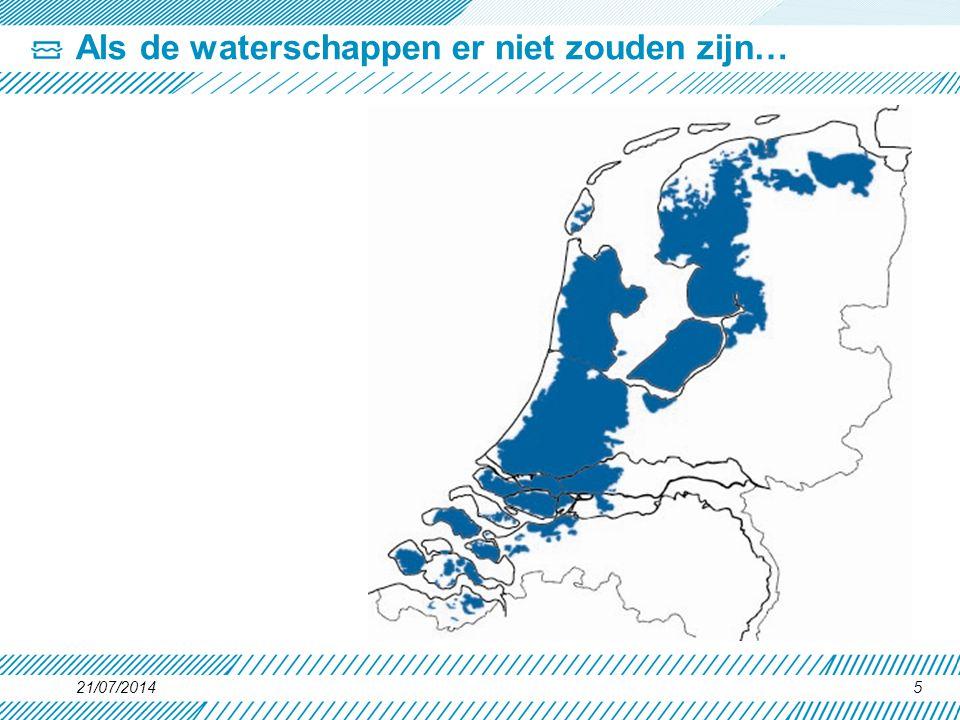 21/07/20145 Als de waterschappen er niet zouden zijn…