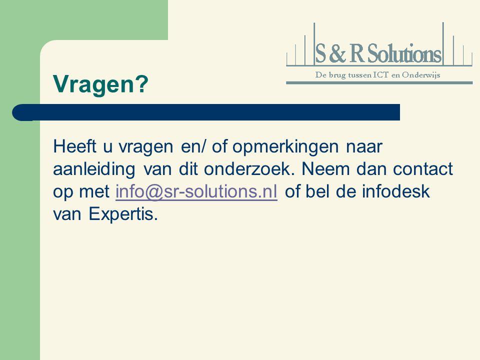 Vragen? Heeft u vragen en/ of opmerkingen naar aanleiding van dit onderzoek. Neem dan contact op met info@sr-solutions.nl of bel de infodesk van Exper