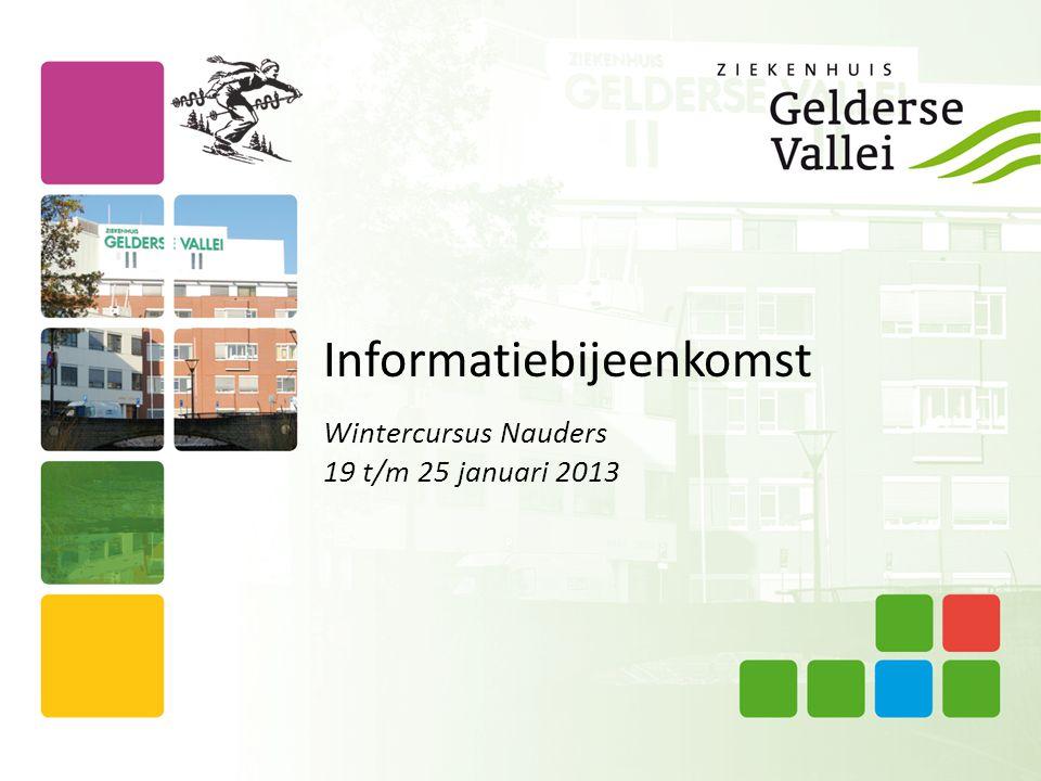 Wintercursus Nauders 19 t/m 25 januari 2013 Informatiebijeenkomst