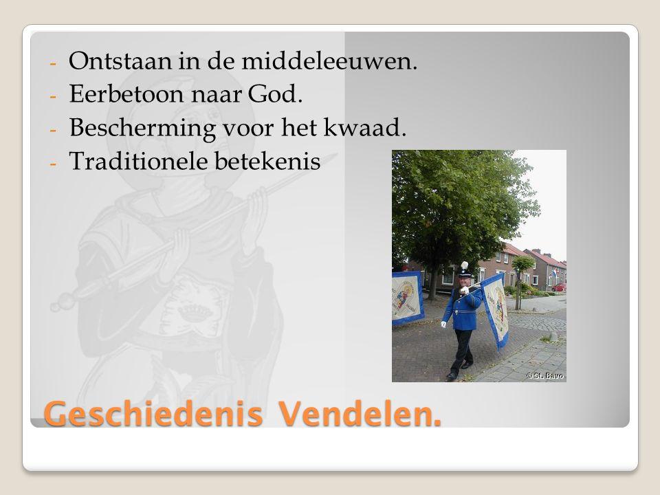 Geschiedenis Vendelen. - Ontstaan in de middeleeuwen.