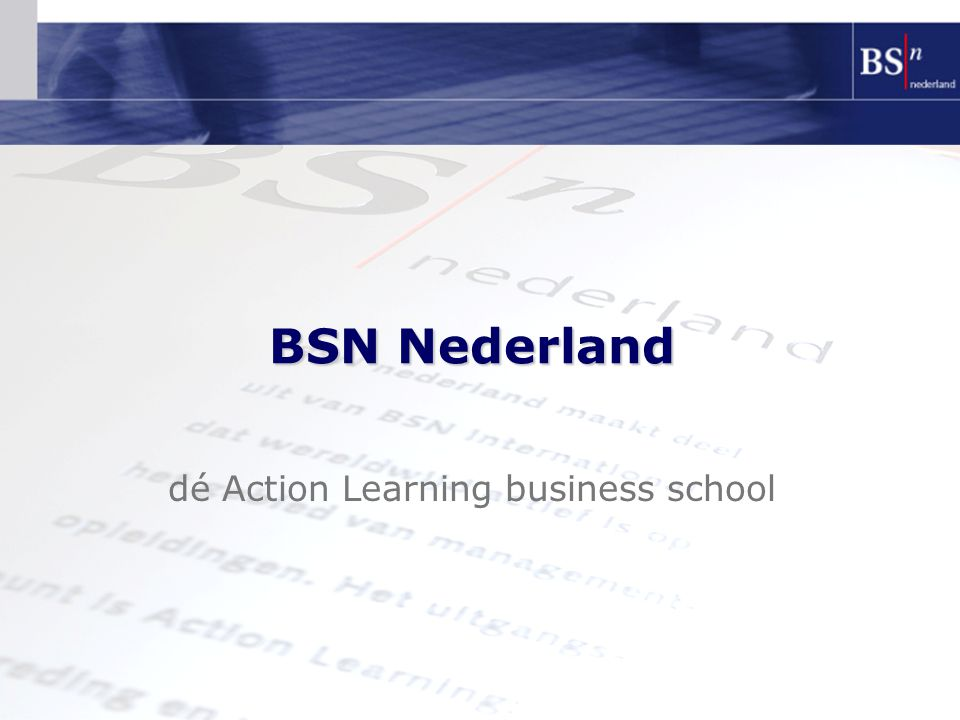 dé Action Learning business school BSN Nederland