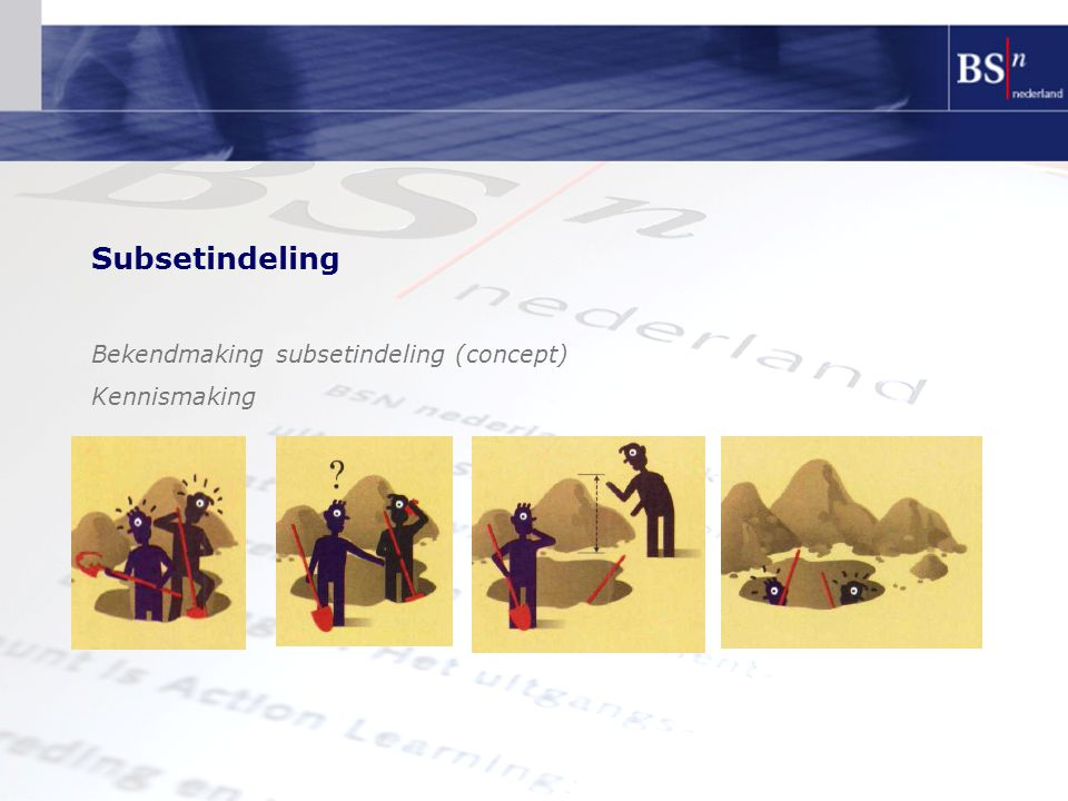 Subsetindeling Bekendmaking subsetindeling (concept) Kennismaking