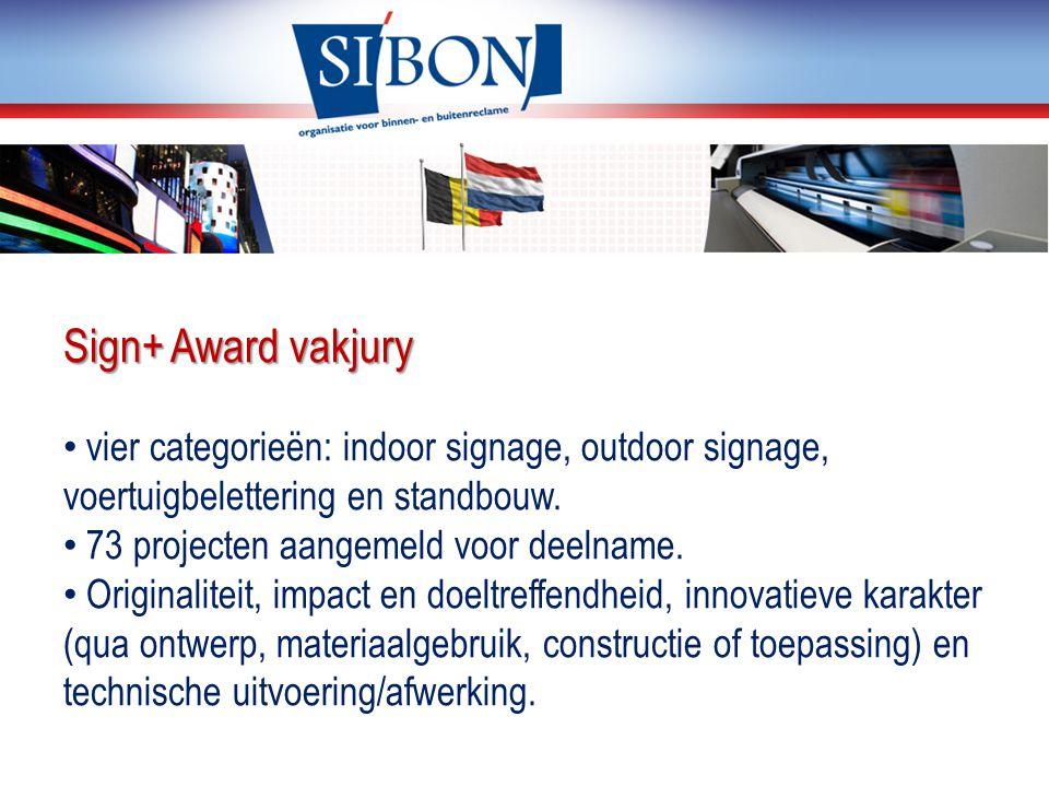 Sign+ Award vakjury vier categorieën: indoor signage, outdoor signage, voertuigbelettering en standbouw. 73 projecten aangemeld voor deelname. Origina