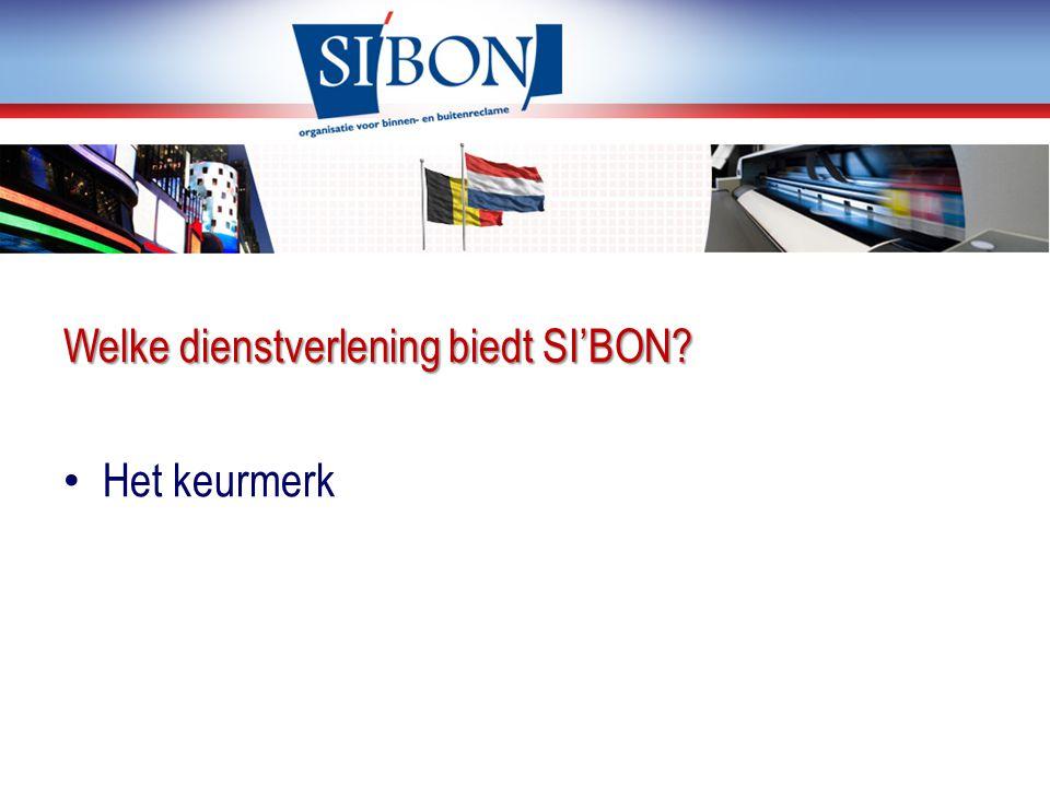 Welke dienstverlening biedt SI'BON? Het keurmerk