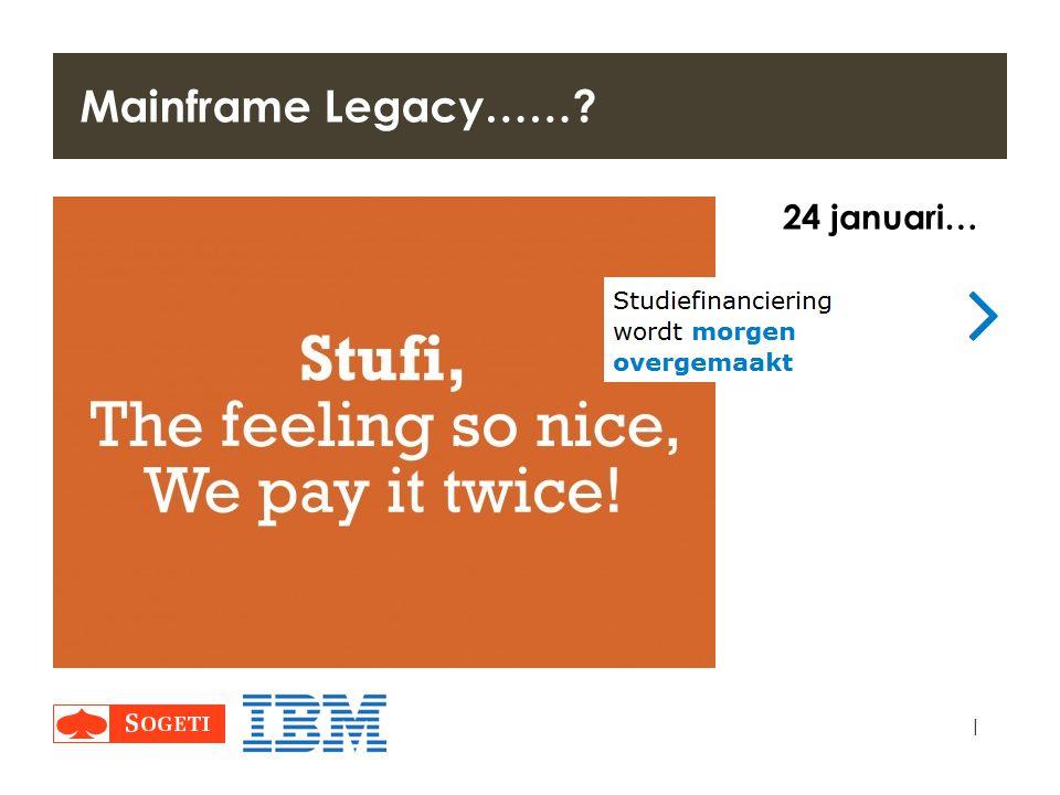 | Mainframe Legacy……? 24 januari…