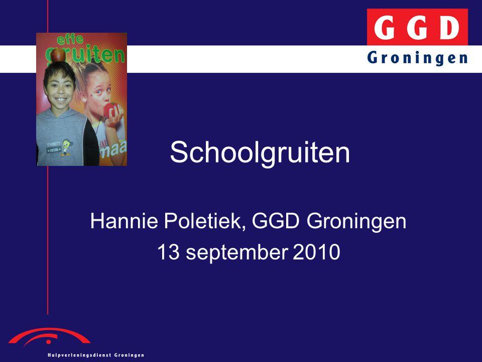 Schoolgruiten Hannie Poletiek, GGD Groningen 13 september 2010