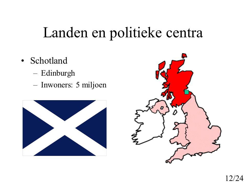 Landen en politieke centra Noord Ierland –Belfast –Inwoners: 1,7 miljoen 13/24