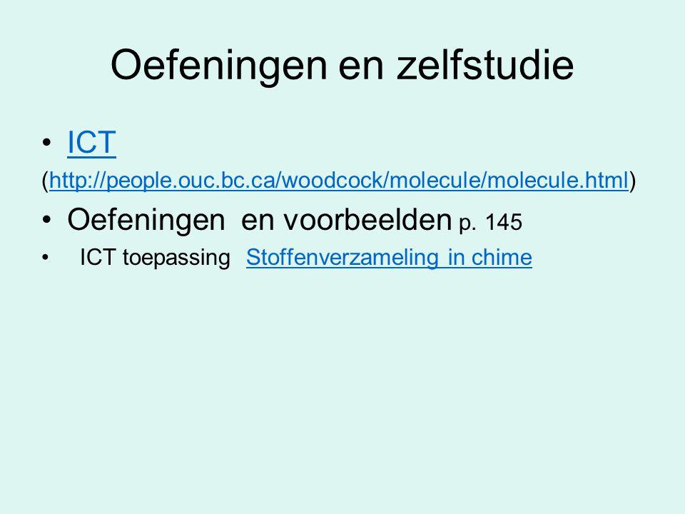 Oefeningen en zelfstudie ICT (http://people.ouc.bc.ca/woodcock/molecule/molecule.html)http://people.ouc.bc.ca/woodcock/molecule/molecule.html Oefening