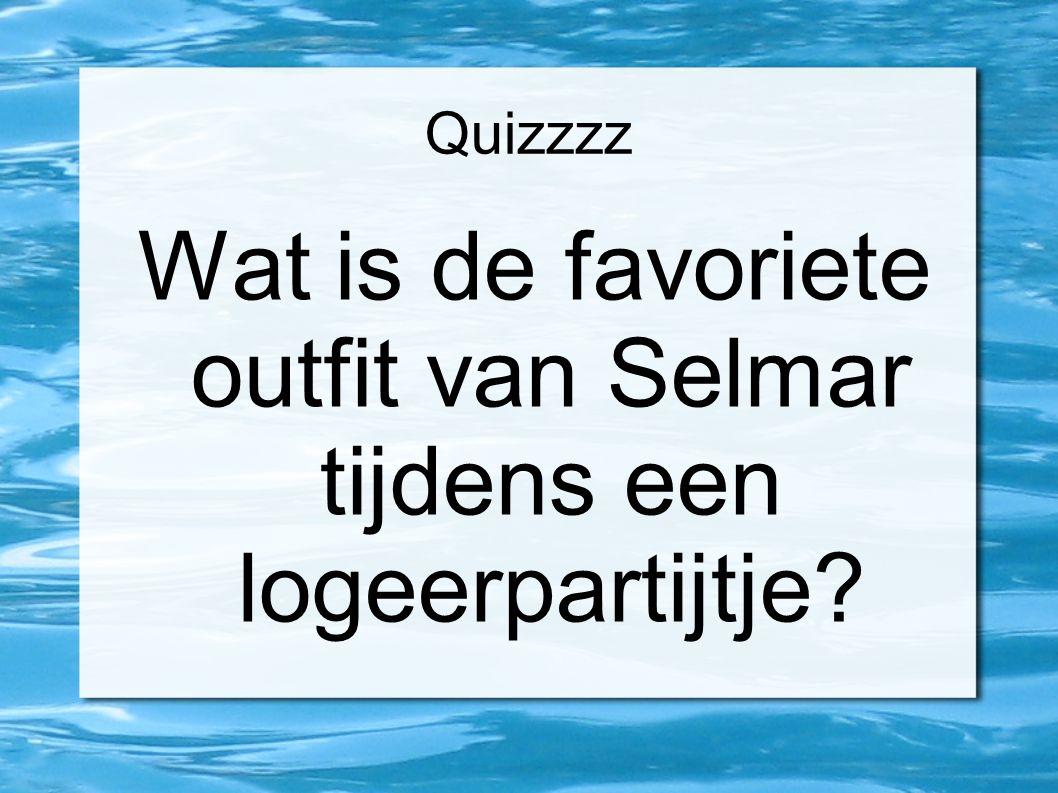 Quizzzz Wat is de favoriete outfit van Selmar tijdens een logeerpartijtje