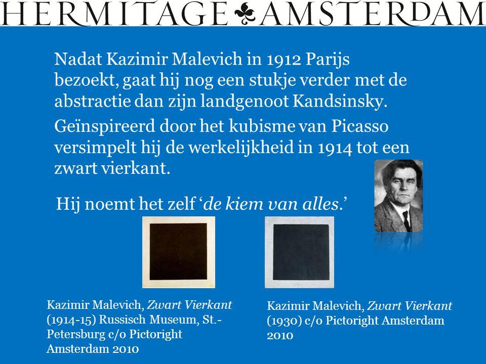Geïnspireerd door het kubisme van Picasso versimpelt hij de werkelijkheid in 1914 tot een zwart vierkant. Kazimir Malevich, Zwart Vierkant (1914-15) R