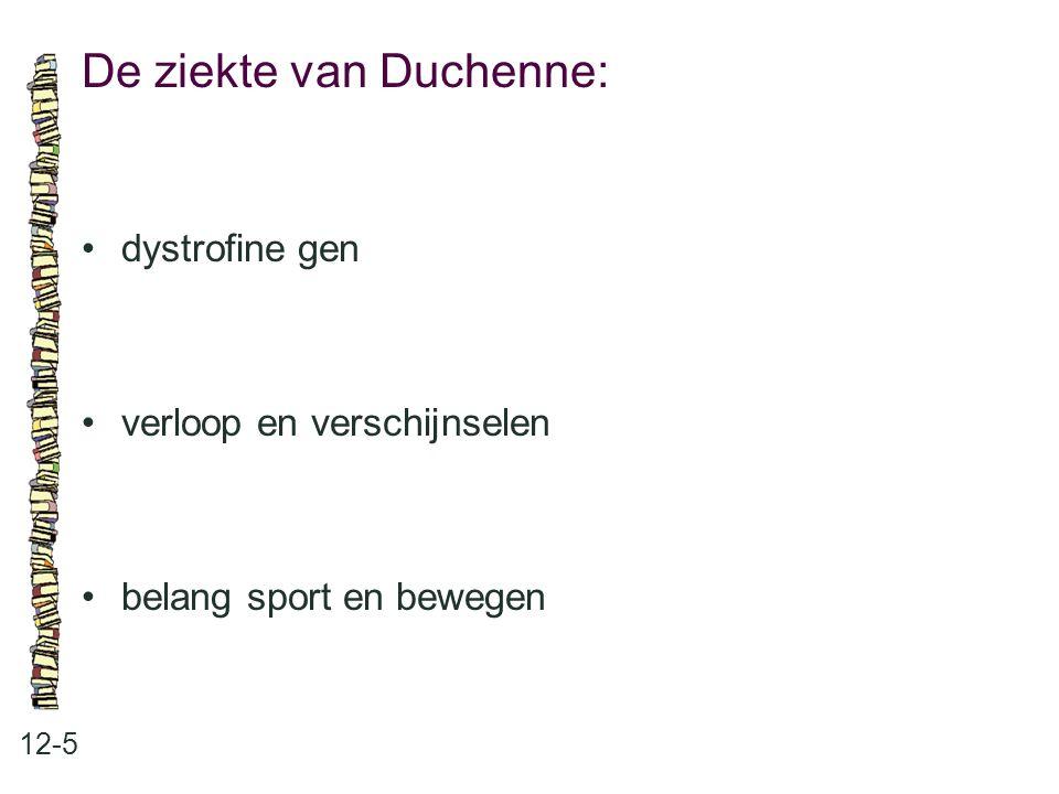 De ziekte van Duchenne: 12-5 dystrofine gen verloop en verschijnselen belang sport en bewegen