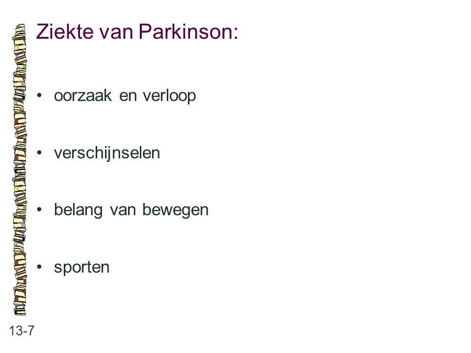 Ziekte van Parkinson: 13-7 oorzaak en verloop verschijnselen belang van bewegen sporten