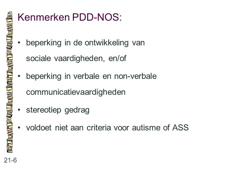 Kenmerken PDD-NOS: 21-6 beperking in de ontwikkeling van sociale vaardigheden, en/of beperking in verbale en non-verbale communicatievaardigheden ster