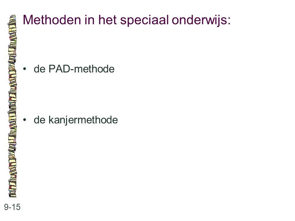 Methoden in het speciaal onderwijs: 9-15 de PAD-methode de kanjermethode