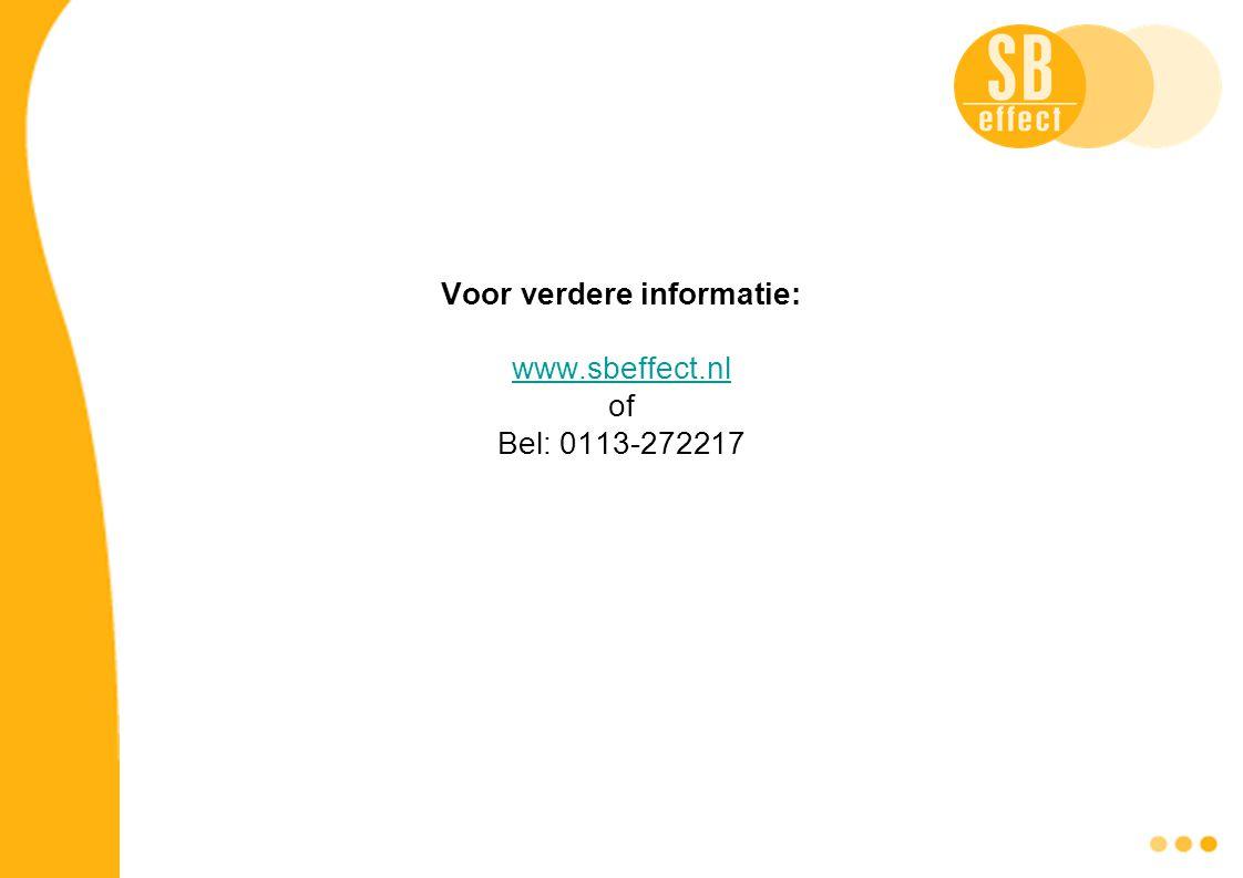 Voor verdere informatie: www.sbeffect.nl of Bel: 0113-272217 www.sbeffect.nl
