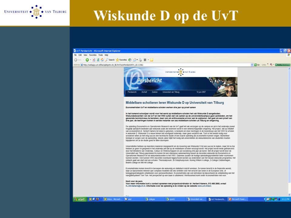 Project team: Elleke Janssen(docent) Marieke Quant (docent) Yvonne de Vries(onderwijskundige) Herbert Hamers(projectleider) Contact: H.J.M.Hamers@uvt.nl Wiskunded@uvt.nl
