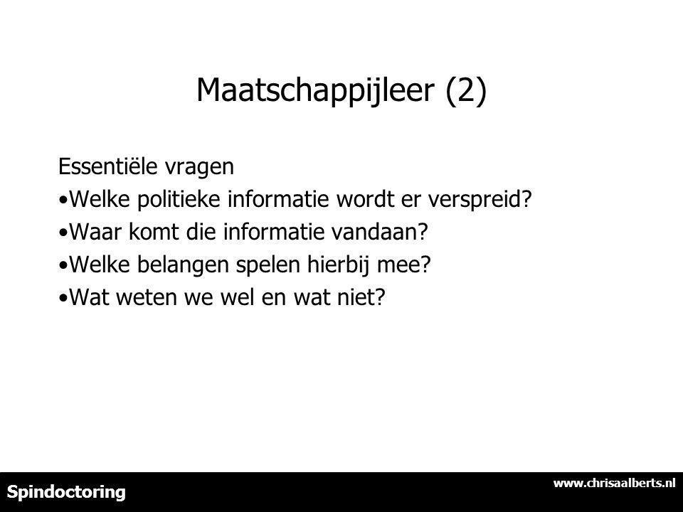 Maatschappijleer (2) Essentiële vragen Welke politieke informatie wordt er verspreid.