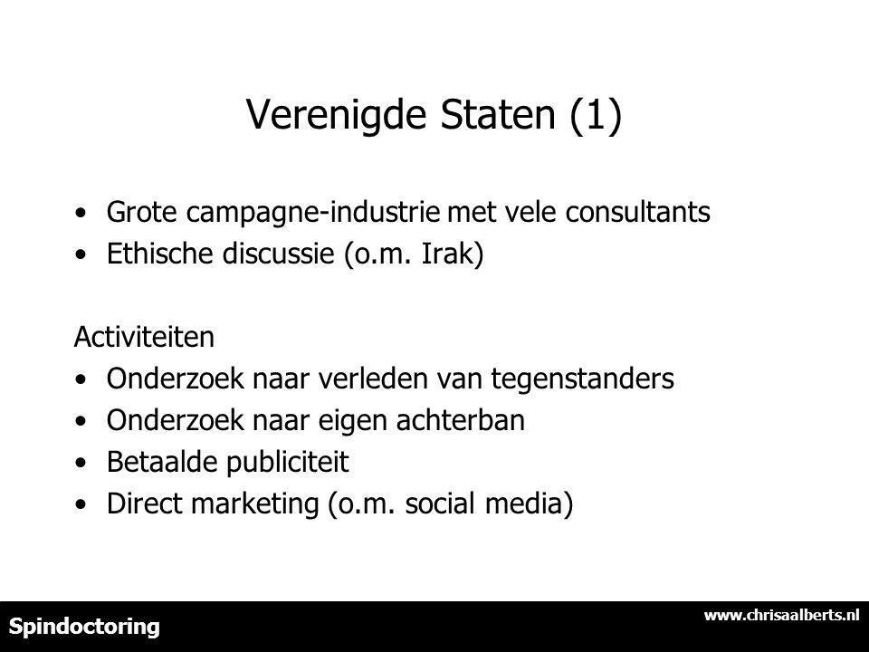 Verenigde Staten (1) Grote campagne-industrie met vele consultants Ethische discussie (o.m.
