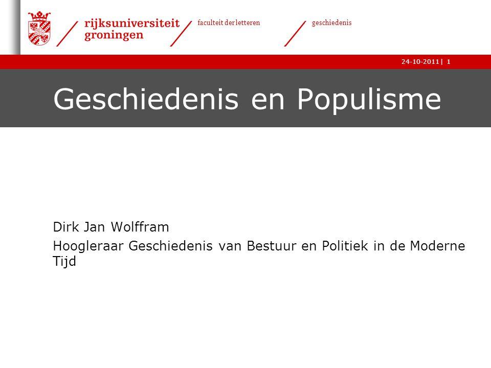   faculteit der letteren geschiedenis 24-10-2011 Is populisme wel een 'isme' .