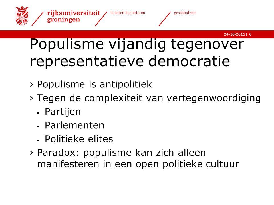   faculteit der letteren geschiedenis 24-10-2011 Fascisme en populisme ›Is fascisme erflater van het hedendaagse populisme.