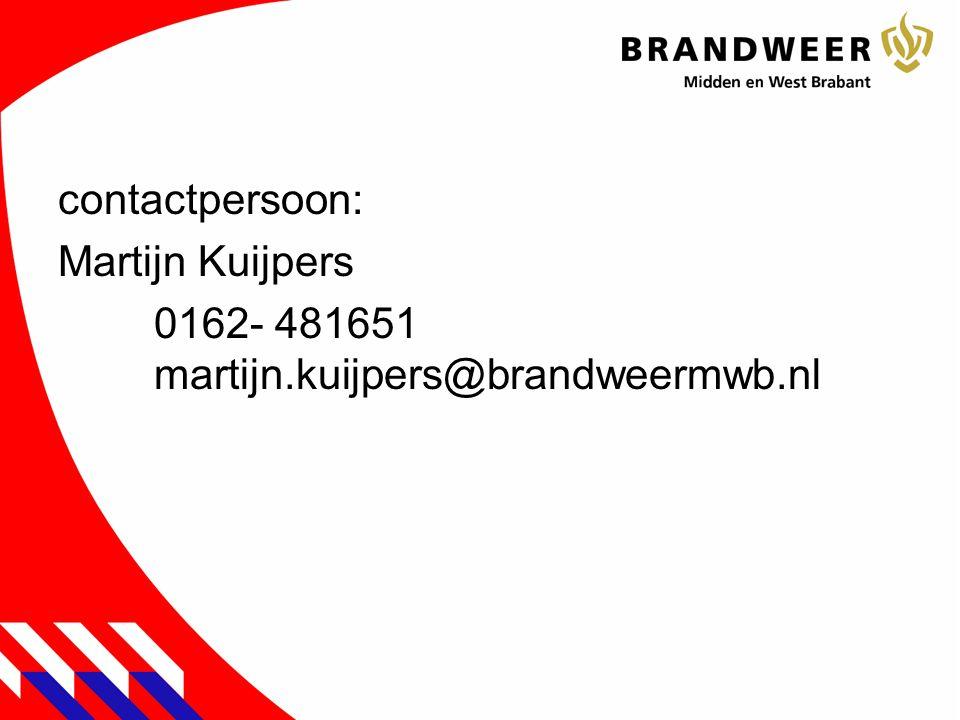 contactpersoon: Martijn Kuijpers 0162- 481651 martijn.kuijpers@brandweermwb.nl