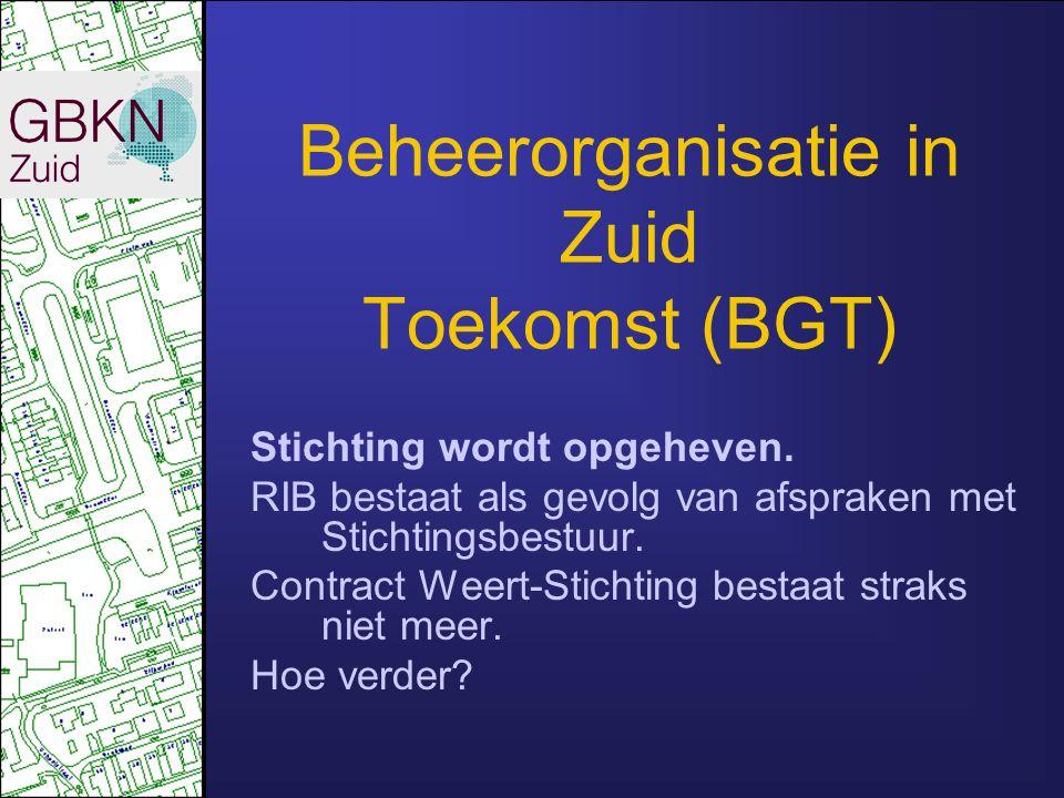 Beheerorganisatie in Zuid Toekomst (BGT) Stichting wordt opgeheven. RIB bestaat als gevolg van afspraken met Stichtingsbestuur. Contract Weert-Stichti