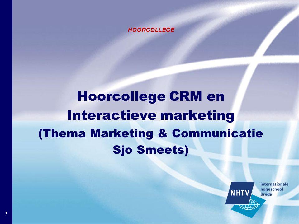 2 Hoorcollege CRM Inhoud: 1.Inleiding 2.Wat is CRM.